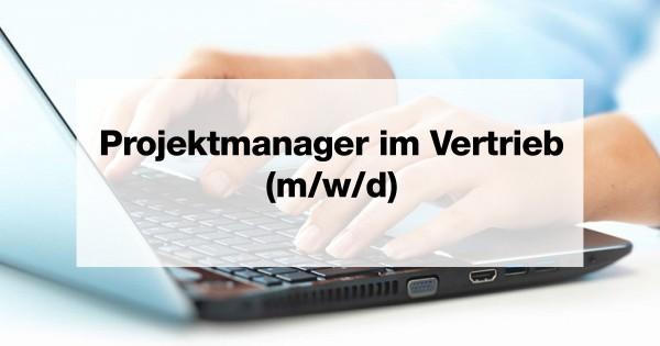 Projektmanager im Vertrieb (m/w/d)