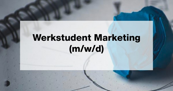 Werkstudent Marketing (m/w/d)